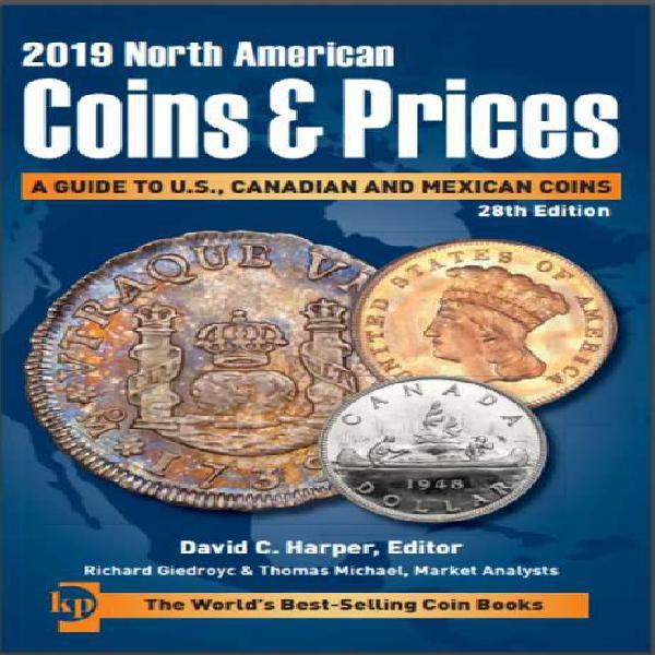 Catálogo monedas estados unidos, canadá y méxico 2019,