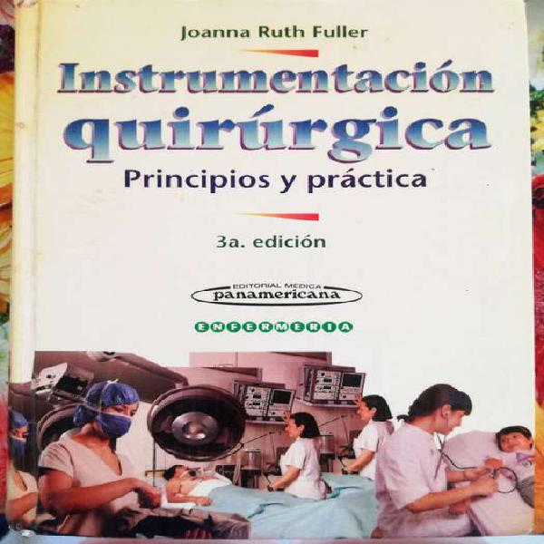 Instrumentación quirúrgica. principios y práctica. ruth