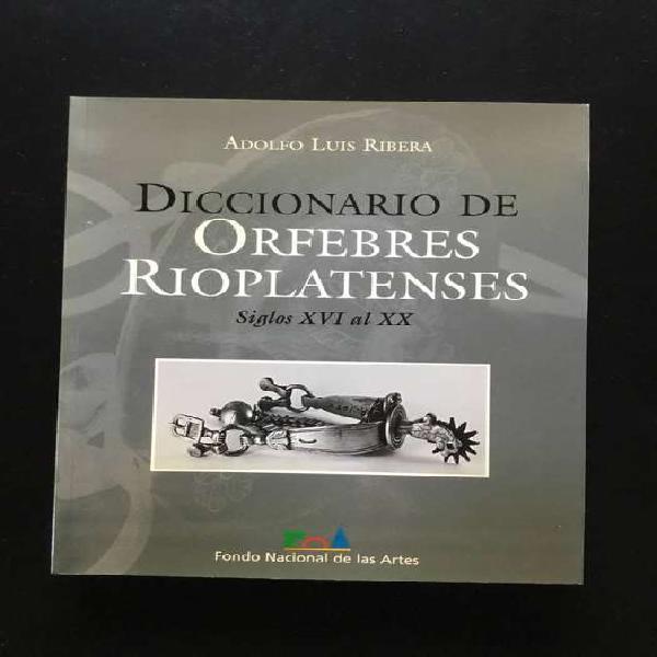Diccionario de orfebres rioplatenses