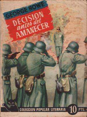 Libro: decisión antes del amanecer, de george howe [novela