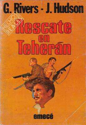 Libro: rescate en teherán, de gayle rivers y james hudson