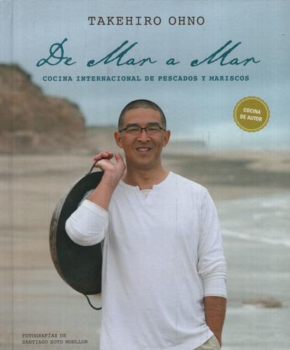 Libro de mar a mar - cocina internacional de pescados y mari