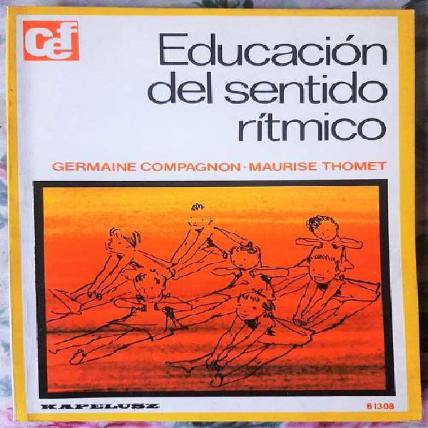Educación del sentido rítmico - compagnon-thomet ed