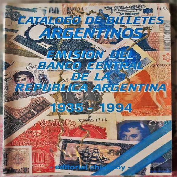 Catalogo de billetes argentinos emisión del banco central