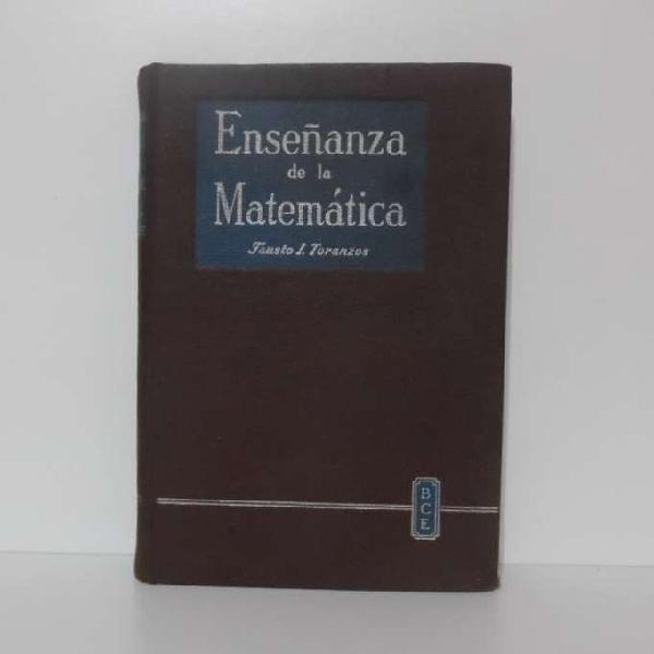 Enseñanza de la matematica fausto i. toranzos. 1959.