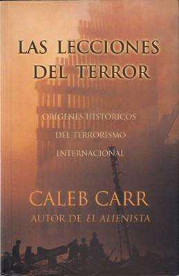 Libro: las lecciones del terror, de caleb carr [historia del