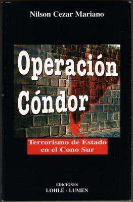 Libro: operación cóndor, de nilson cezar mariano