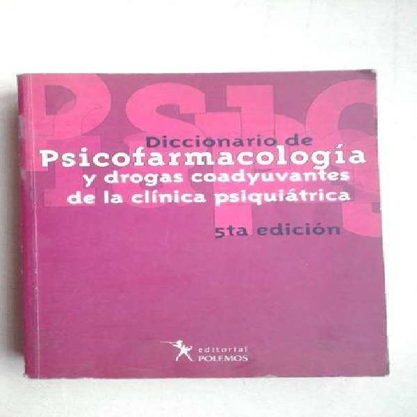 Diccionario de psicofarmacologia - quinta edicion polemos.