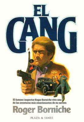 Libro: el gang, de roger borniche [novela policial]
