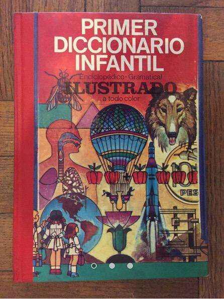 Primer diccionario infantil enciclopedia gramatical