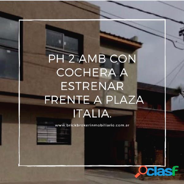 Ph 2 amb a estrenar con cochera, se escuchan propuestas, 12 de octubre al 4100 frente a plaza italia