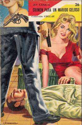 Libro: crimen para un marido celoso, de jay kanata [novela