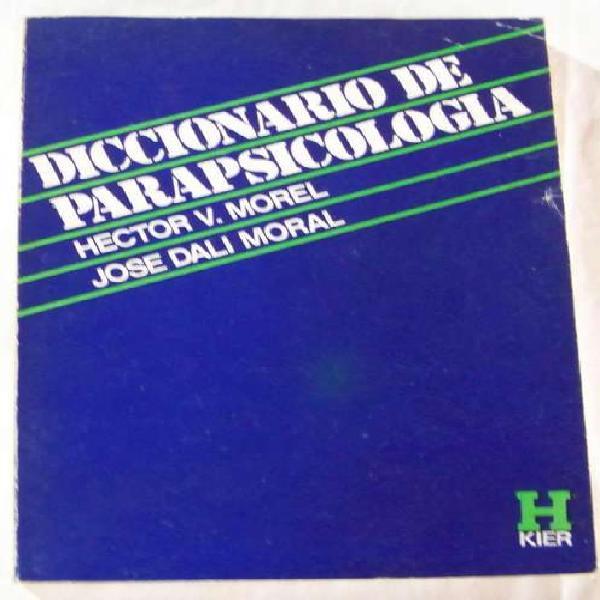 Libro: diccionario de parapsicologia hector morel y jose
