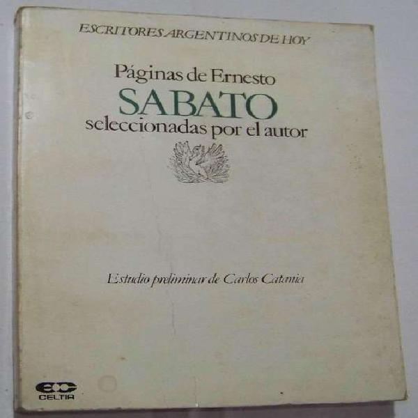 Paginas de ernesto sabato seleccionadas por el autor