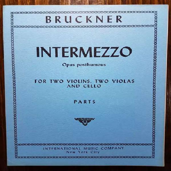 Partituras de música de cámara: bruckner - intermezzo opus