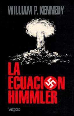 Libro: la ecuación himmler, de william p. kennedy [novela