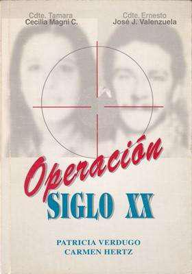 Libro: operación siglo xx, de patricia verdugo y carmen