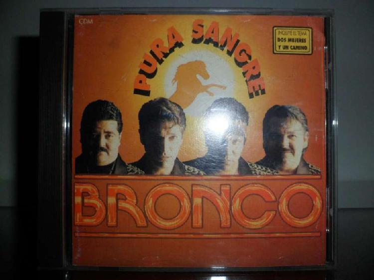 Bronco pura sangre cd