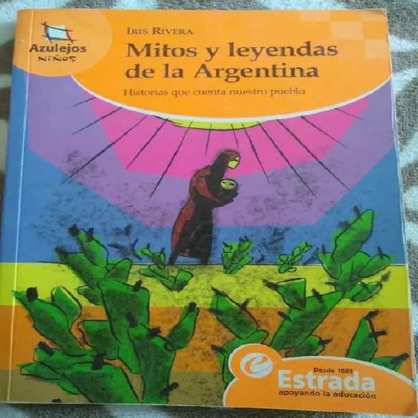 Mitos y leyendas de la argentina   iris rivera