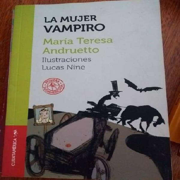 La mujer vampiro - maría teresa andruetto sudamericana -