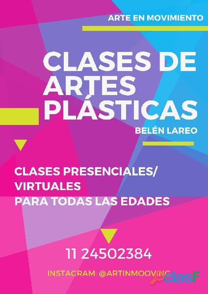 Clases presenciales / virtuales de Artes Plásticas para todas las edades.