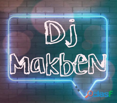 DJ MakbeN todo tipo de eventos